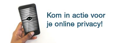 Kom in actie voor je online privacy!